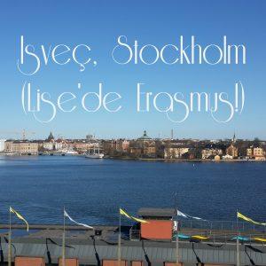 "İsveç, Stockholm – AB Destekli Proje: ""Erasmus"""