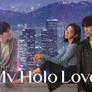 My Holo Love – Dizi Yorumu